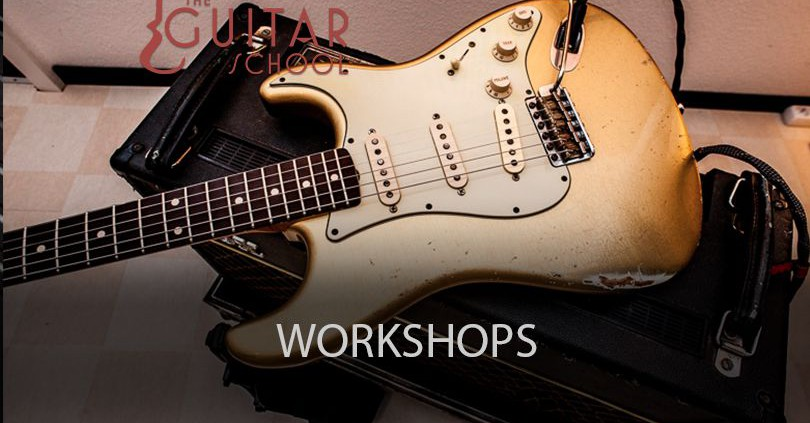 Workshops - The Guitar School